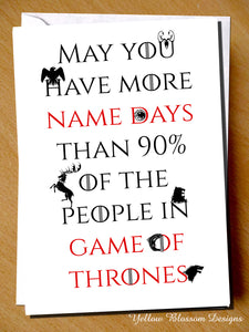 May You Have More Name Days That 90% Of The People In Game Of Thrones