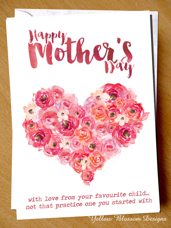 Mother's Day With Love From Your Favourite Child