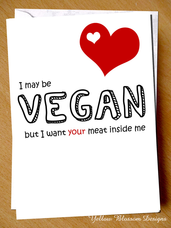 I May Be Vegan...