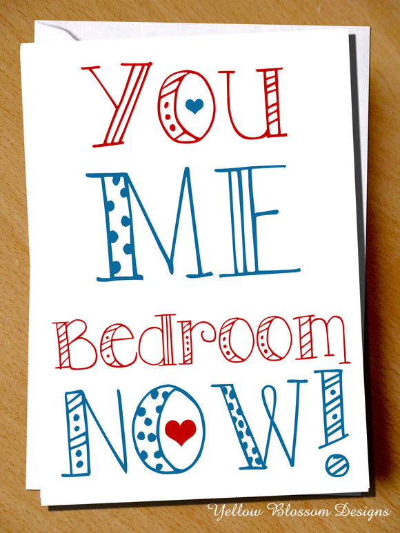 You Me Bedroom Now!