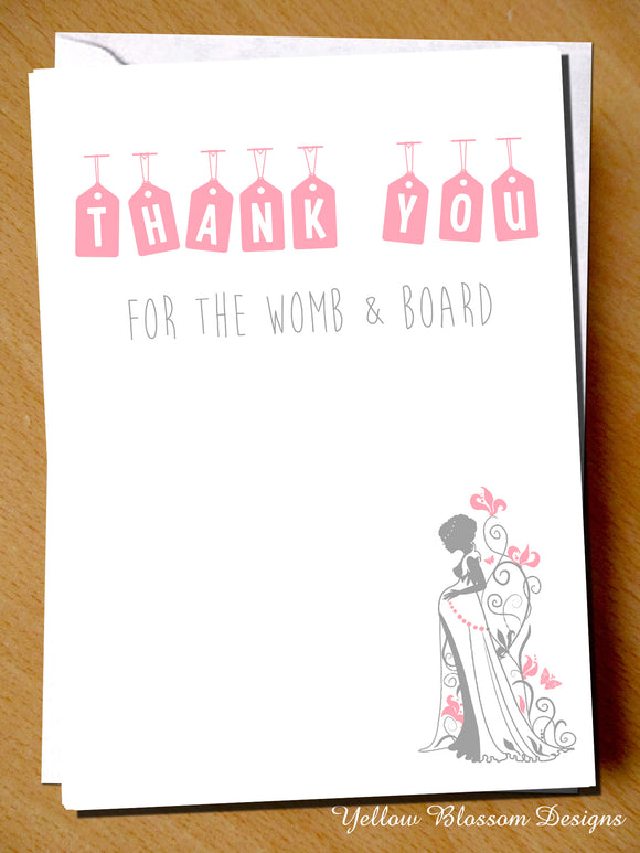 Thank You For THe Womb & Board