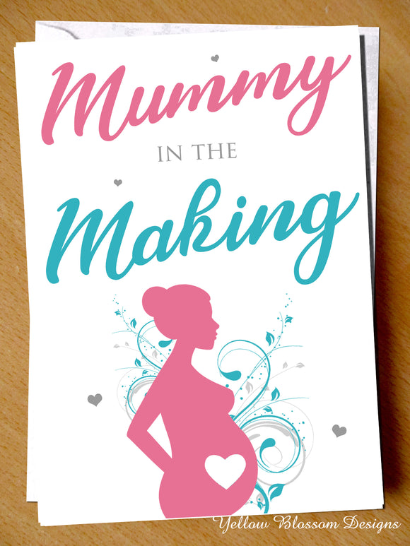 Mummy In The Making Card