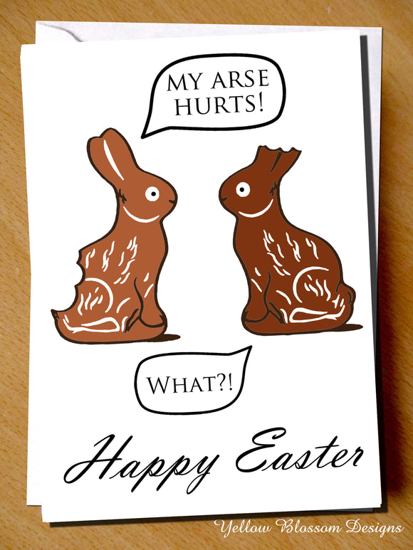 Two Bunnies ~ Arse Hurts, What?! ~ Happy Easter ~ Greetings Card