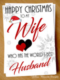 To My Wife Who Has The Worlds Best Husband