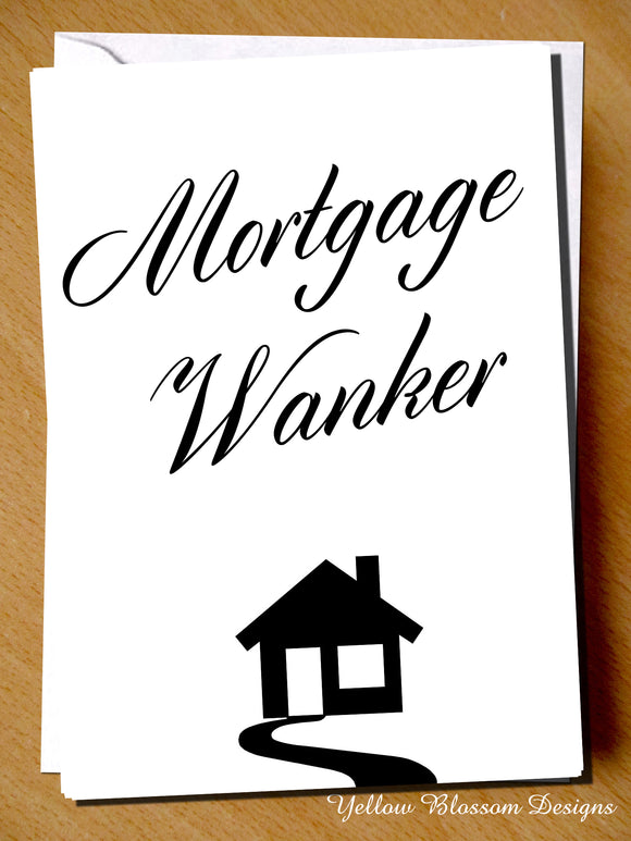 Mortgage Wanker