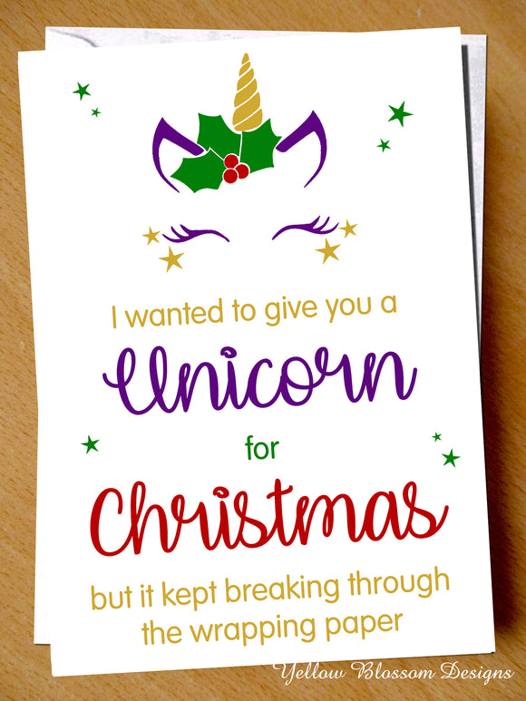 Funny Christmas Card Mum Dad Brother Sister I Was Going To Get You A Unicorn Friend Comical Cute
