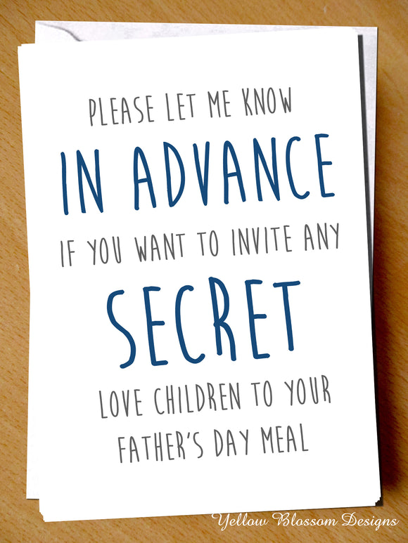 Please Let Me Know In Advance If You Want To Invite Any Secret Love Children To Your Father's Day Meal