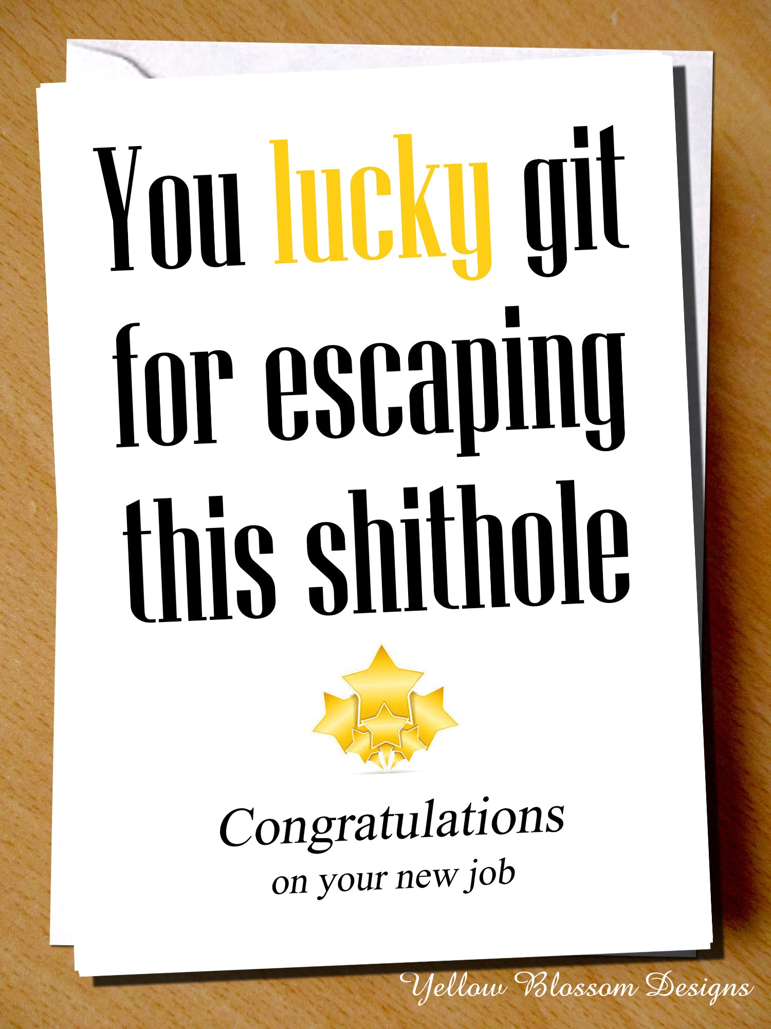 You Lucky Git For Escaping This Shithole. Congratulations ...