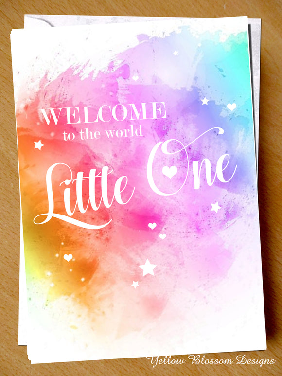Welcome To The World Little One Premature Baby Greetings Card