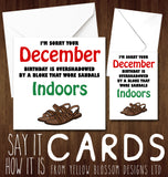 Comical December Birthday Card ~ Bloke Who Wore Sandals Indoors - YellowBlossomDesignsLtd