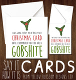 I Was Going To Buy You A Really Nice Christmas Card Until I Remembered You Are A Cunt Whore Arsehole Bellend Wanker Ginger Thundercunt Twat Knob Bastard Insulting Xmas Insult Ginger Card
