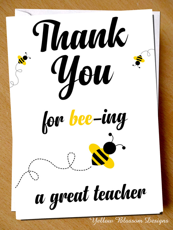 Thank You For Bee-ing A Great Teacher