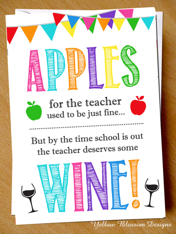 Apples For The Teacher Desserves Some Wine Card ~ End Of Term