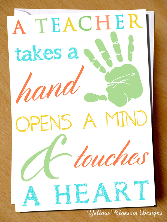 A Teacher Takes A Hand, Opens A Mind & Touches A Heart
