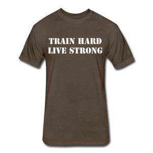 Men's Fitted Tee Train Hard Live Strong - heather espresso