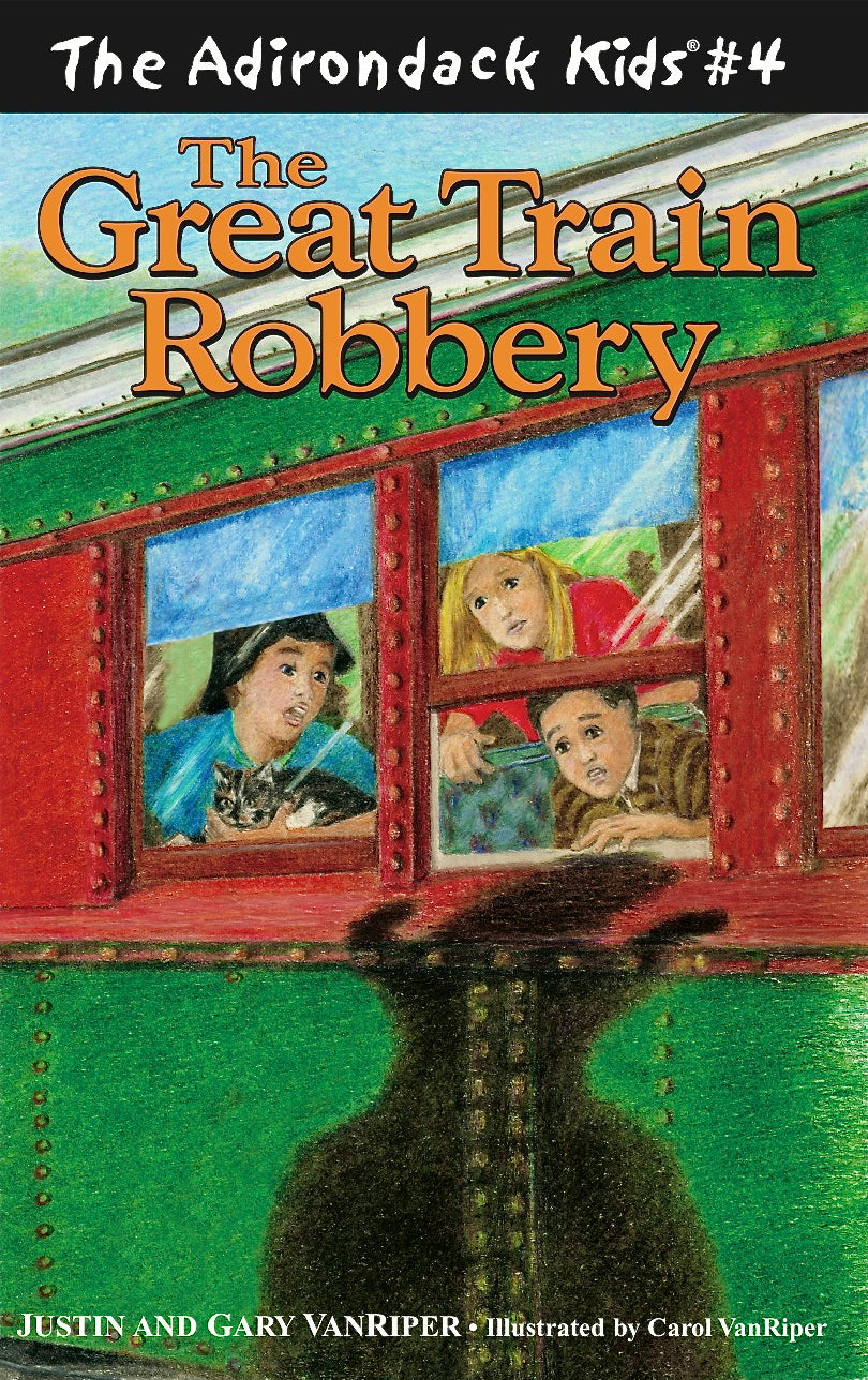 The Adirondack Kids® #4: The Great Train Robbery