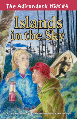 The Adirondack Kids® #5: Islands in the Sky