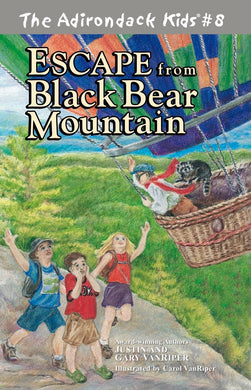 The Adirondack Kids® #8: Escape from Black Bear Mountain