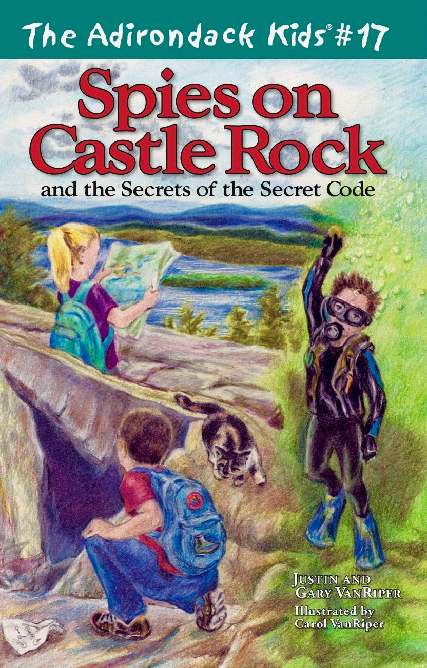 The Adirondack Kids® #17: Spies on Castle Rock and the Secrets of the Secret Code