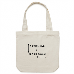 Clary Calm Down & Shut the Frank Up | Tote Bag - Melissa Mitchell Health & Wealth