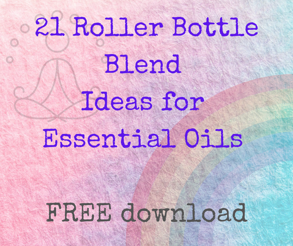 21 Roller Bottle Blend Ideas for Essential Oils - FREE download - Melissa Mitchell Health & Wealth