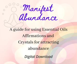 Manifest Abundance Card - Affirmations, Essentials Oils and Crystals - Melissa Mitchell Health & Wealth