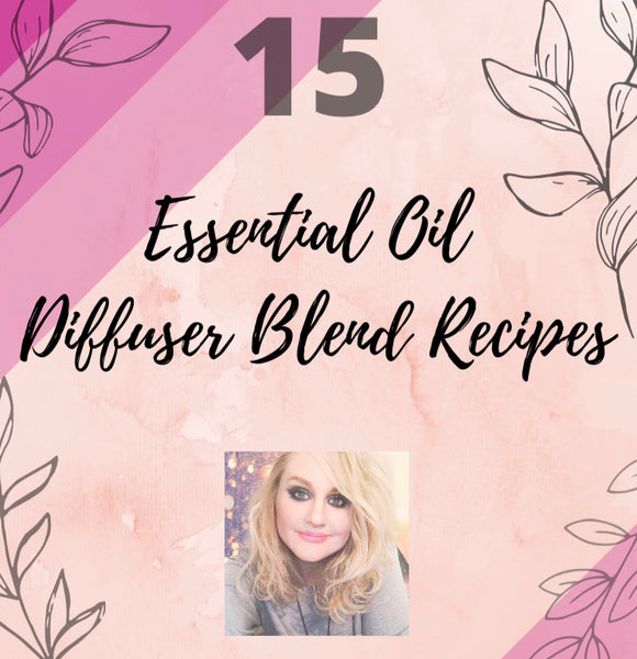 15 Diffuser Blend Recipes - Melissa Mitchell Health & Wealth