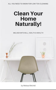 Cleaning your home with Essential Oils E-Book - Melissa Mitchell Health & Wealth