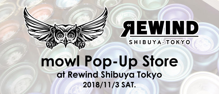 11月3日(土) mowl Pop-Up Store at Rewind Shibuya