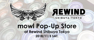mowl Pop-Up Store at Rewind Shibuya販売商品につきまして