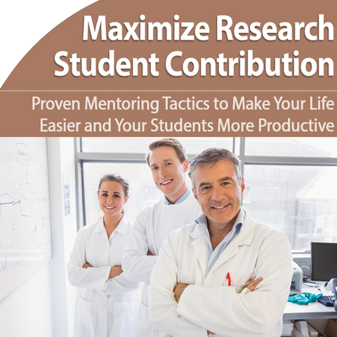 More Effectively Maximize Student Research Contributions and Results