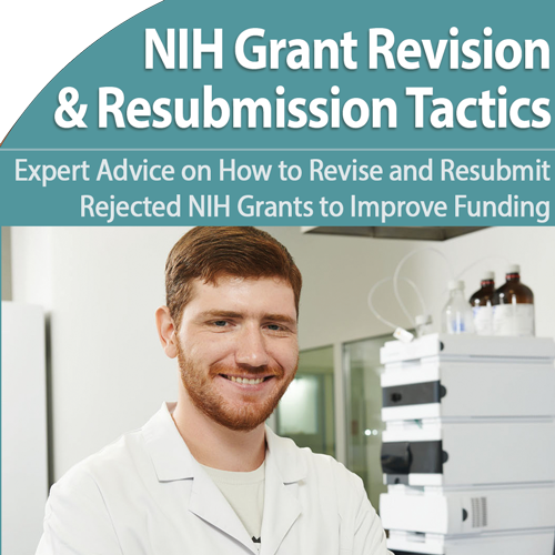 Expert Strategies for Successful NIH Grant Resubmissions