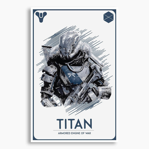 Destiny - Guardian: Titan Poster; Gaming Artwork