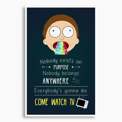 Rick and Morty - Come Watch TV Poster; Pop Culture Decor