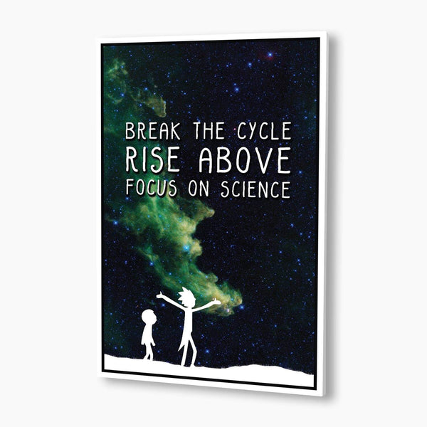 Rick and Morty - Rise Above, Focus on Science Poster; Pop Culture Decor