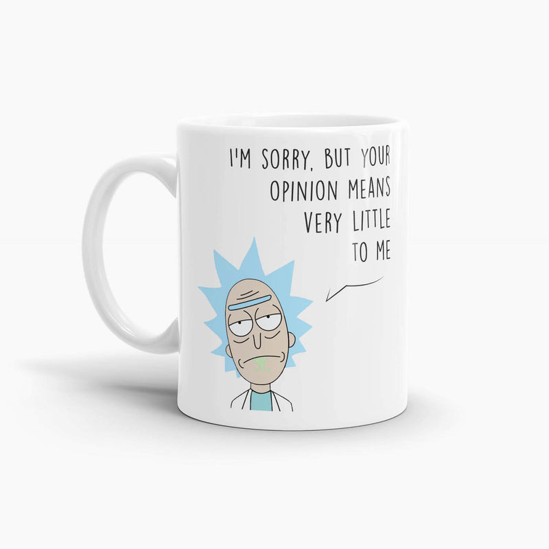 Rick and Morty - Your Opinion Means Very Little To Me Coffee Mug; Premium Pop Culture Drinkware