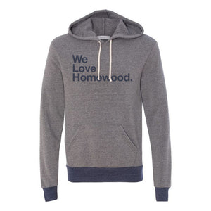 We Love Homewood Pullover Hoodie