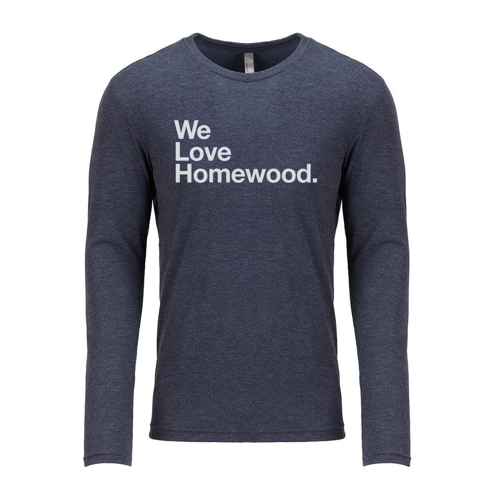 We Love Homewood Long Sleeve
