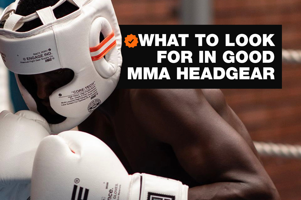 What To Look For In Good MMA Headgear