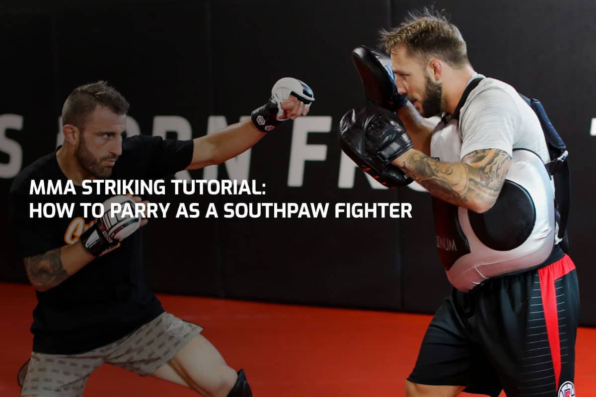 MMA Striking Tutorial: How to Parry as a Southpaw Fighter