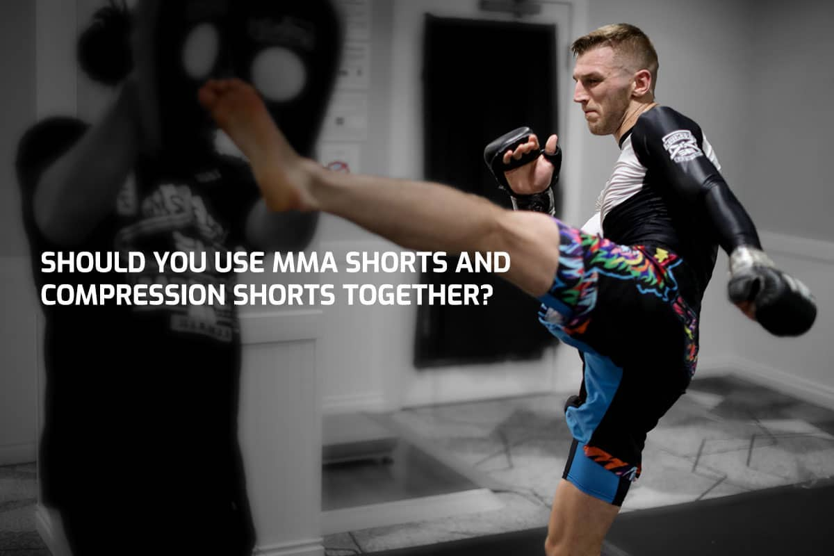 Should You Use MMA Shorts and Compression Shorts Together?