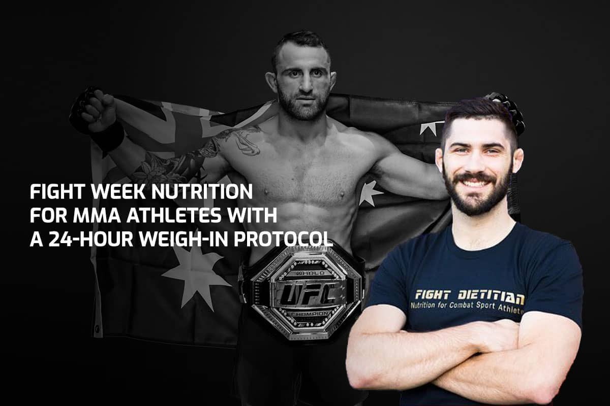 Fight Week Nutrition For MMA Athletes With A 24-Hour Weigh-in Protocol