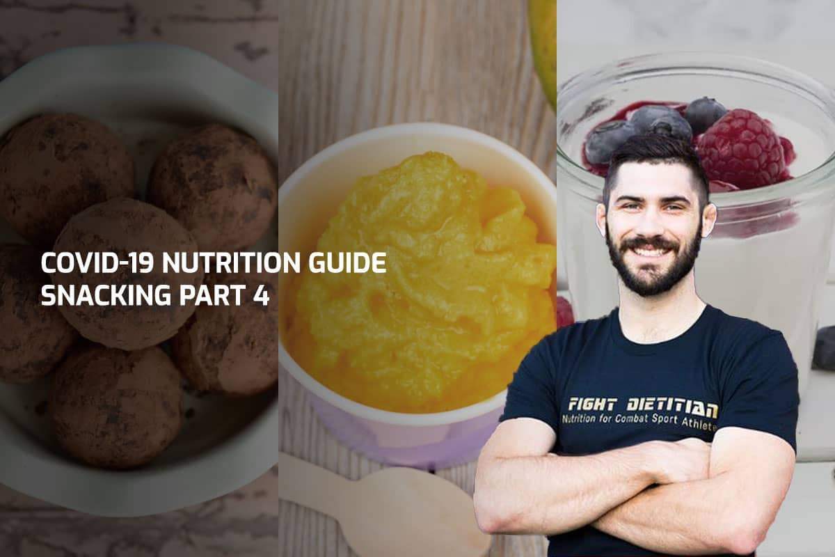 COVID-19 Nutrition Guide – Snacking Part 4