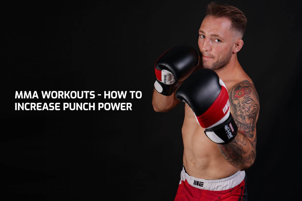 MMA Workouts - How to Increase Punch Power