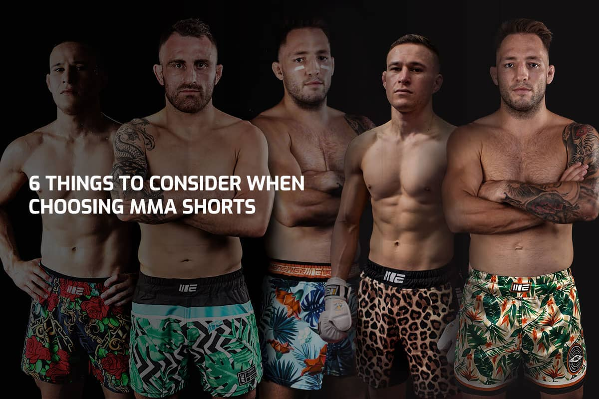 6 Things to Consider When Choosing MMA Shorts