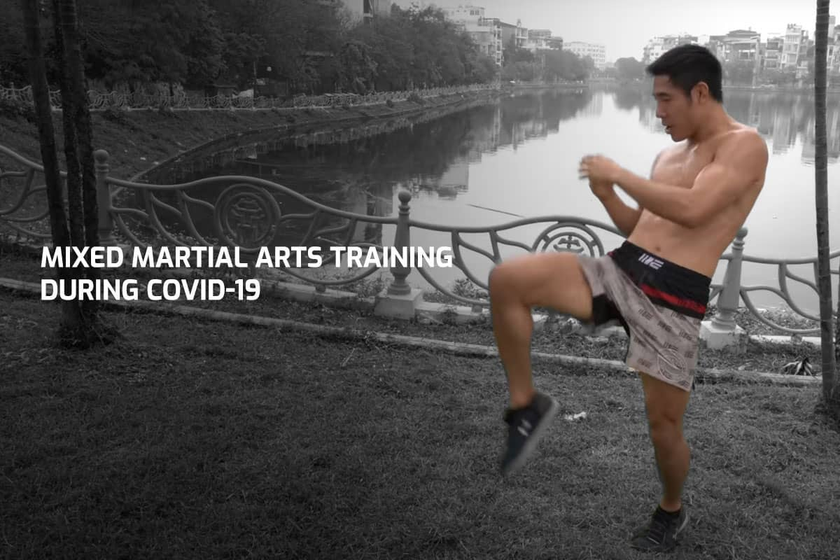 Mixed Martial Arts Training During COVID-19