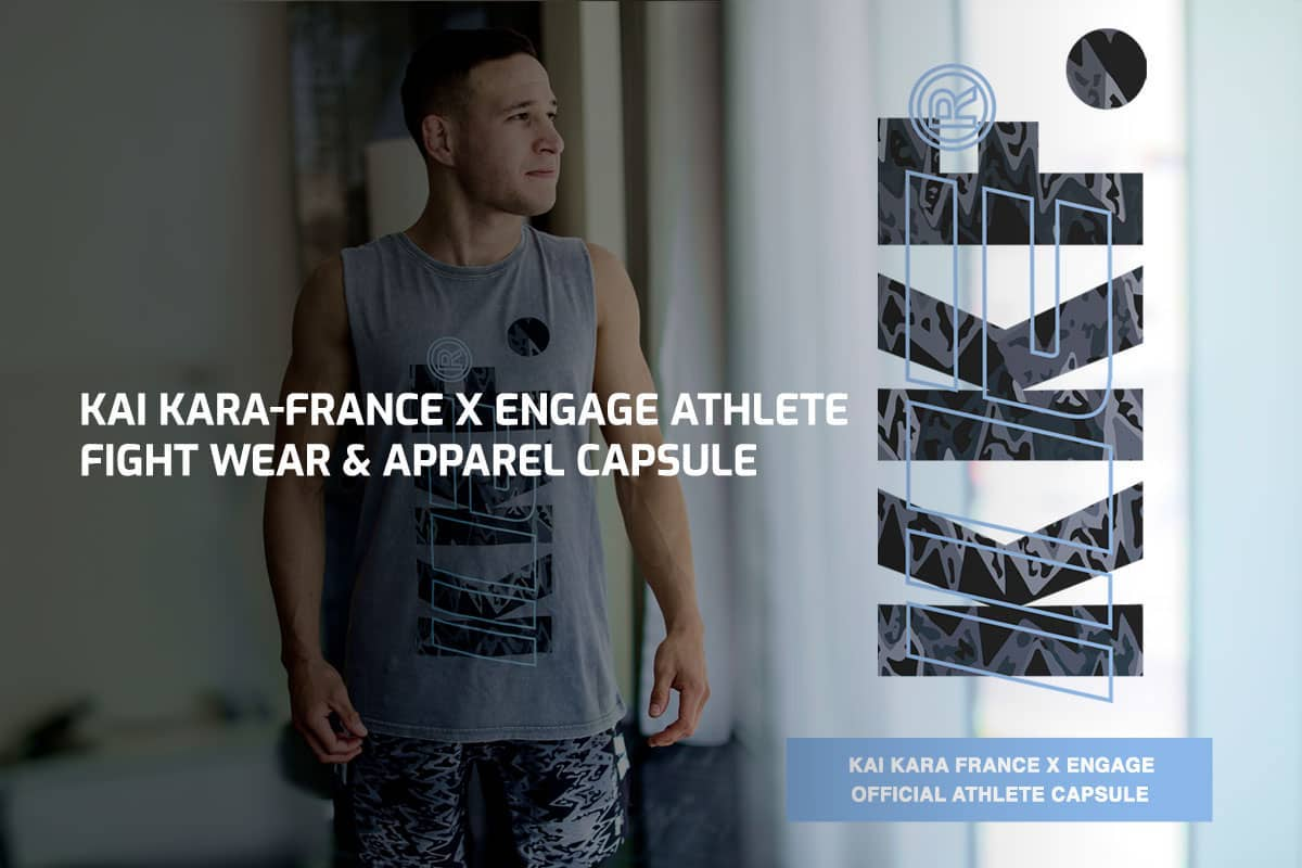 Kai Kara-France x Engage Athlete Fight Wear & Apparel Capsule
