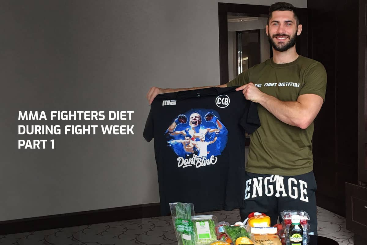 MMA Fighters Diet During Fight Week - Part 1