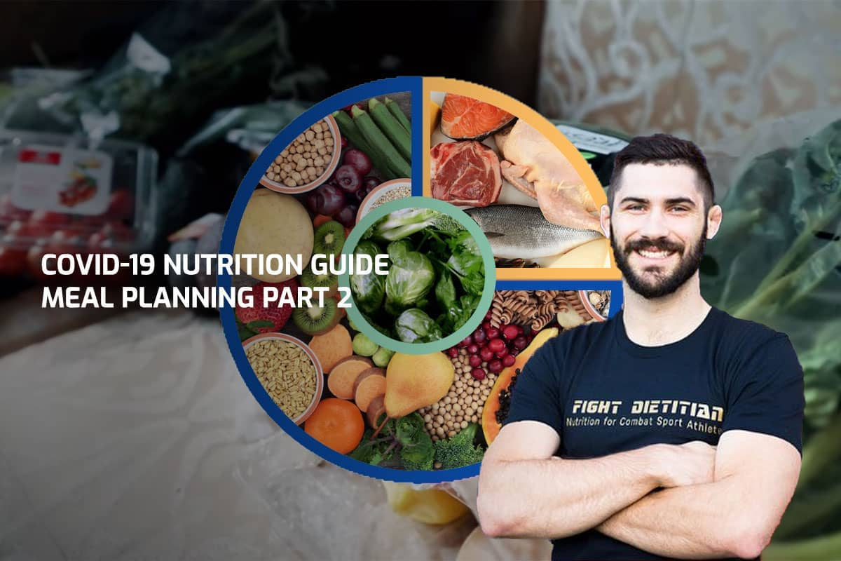 COVID-19 Nutrition Guide – Meal Planning Part 2