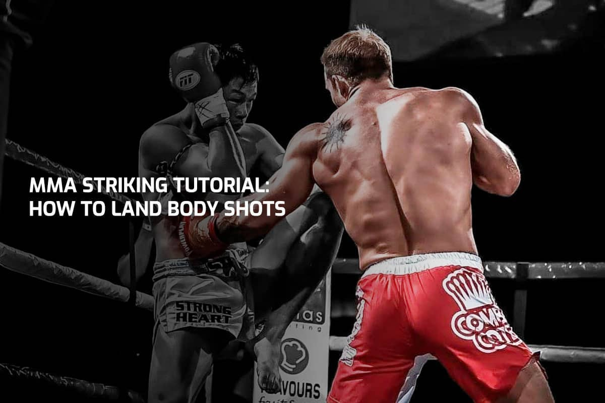 MMA Striking Tutorial: How To Land Body Shots